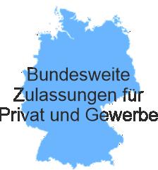 Bundesweite Zulassungen für Privat und Gewerbe